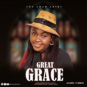Joy Adah Abiri – Great Grace