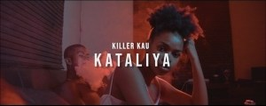 Killer Kau – Kataliya (Music Video)