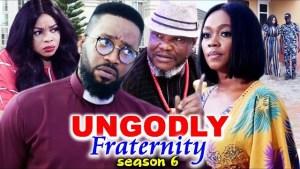 Ungodly Fraternity Season 6