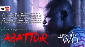 Mount Zion – Abattoir Episode 2 (Christian Movie)
