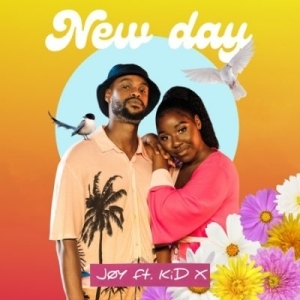 JØY ft Kid X – New Day