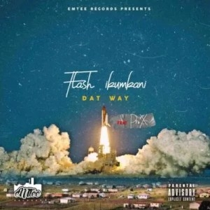 Flash Ikumkani – Dat Way (Remix) ft Pro X