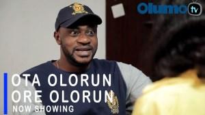 Ota Olorun Ore Olorun (2021 Yoruba Movie)