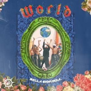 Bella Shmurda – World (Alternative Cut)