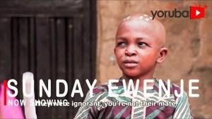 Sunday Ewenje (2021 Yoruba Movie)