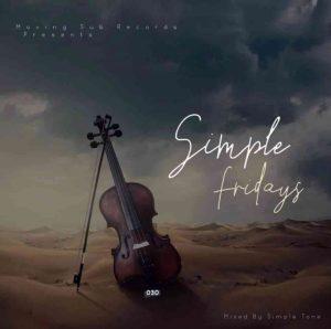 Simple Tone – Simple Fridays Vol 030 Mix