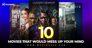 Must Watch: 10 Movies That Would Mess Up Your Mind
