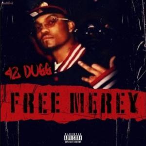 42 Dugg - Free Merey