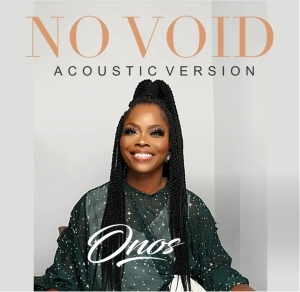 Onos Ariyo – No Void (Acoustic Version)