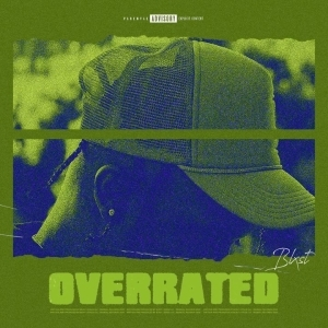 Blxst – Overrated