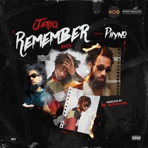 Jeriq ft. Phyno – Remember (Remix)