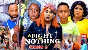 A Fight For Nothing Season 2