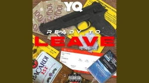 YQ - Ready To Leave