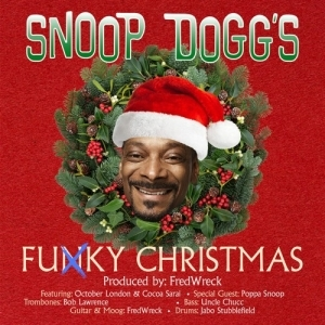 Snoop Dogg Feat. October London - Funky Christmas