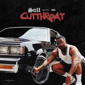 Joey Fatts - Still Cutthroat (Album)