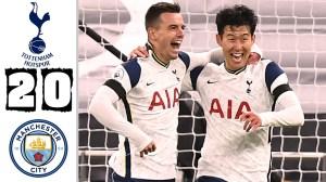 Tottenham vs Manchester City 2 - 0 (EPL Goals & Highlights)