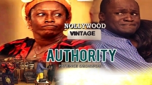 Authority 1  (Old Nollywood Movie)