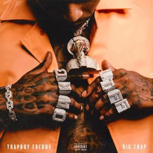 Trapboy Freddy – Need Nothin
