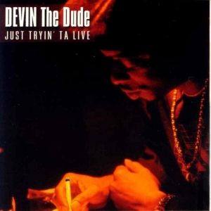 Devin The Dude – Doobie Ashtray