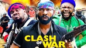 Clash Of War (2021 Nollywood Movie)