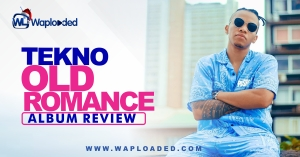 "ALBUM REVIEW: Tekno - ""Old Romance"""