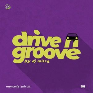 DJ Milly – MPmania Drive n Groove Mix