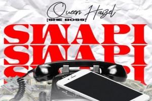 Queen Haizel – Swapi (Prod by Ivan Beats)
