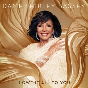 Shirley Bassey – I Owe It All To You (Album)