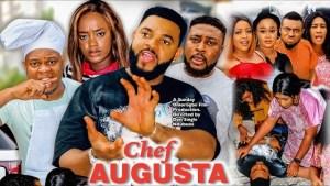 Chef Augusta (2021 Nollywood Movie)