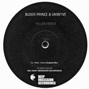 Buder Prince & UniKfive – Fallen Heros (Original Mix)