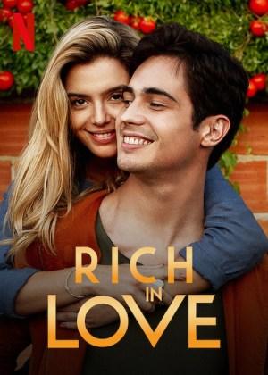 Rich in Love (2020) [Movie]