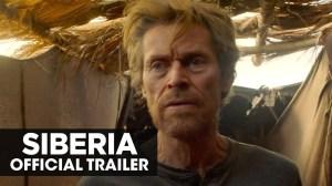 Siberia (2021) Official Trailer Starr.  Willem Dafoe