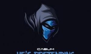 Cabum – He's Pretending