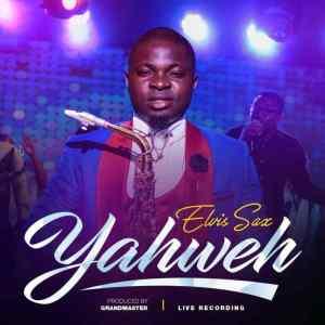 Elvis Sax – Yahweh