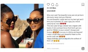 If you were a guy, you will surely be mine – Oboli showers love on Chioma at 39