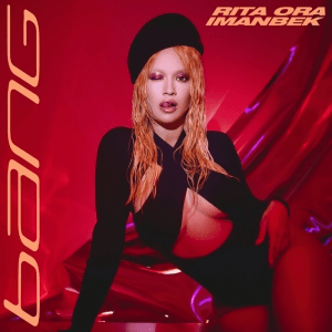Rita Ora & Imanbek Ft. Gunna – Big