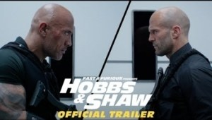 Fast & Furious Presents: Hobbs & Shaw (2019) [HDCAM] (Official Trailer)