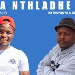 Dr Maponya & Mr Romeo – Ba Nthladhe