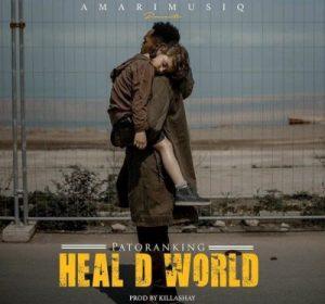 Patoranking – Heal The World