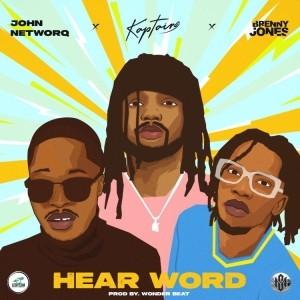 John NetworQ ft. Kaptain & Brenny Jones – Hear Word