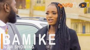 Bamike (2021 Yoruba Movie)