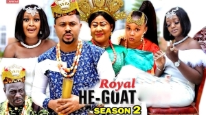 Royal He Goat Season 2 (2020 Nollywood Movie)