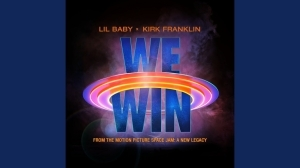 Lil Baby & Kirk Franklin – We Win (Space Jam: A New Legacy)