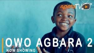 Owo Agbara Part 2 (2021 Yoruba Movie)