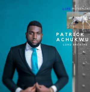 Patrick Achukwu – Lord Breathe