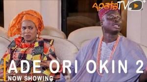 Ade Ori Okin Part 2 (2021 Yoruba Movie)