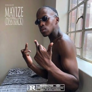 King4Low – Mayize (Big Xhosa Diss)