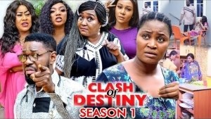 Clash Of Destiny (2020 Nollywood Movie)