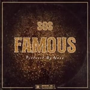 Big Xhosa – Famous ft SOS