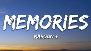 Maroon 5 - Memories (Lyrics Video)